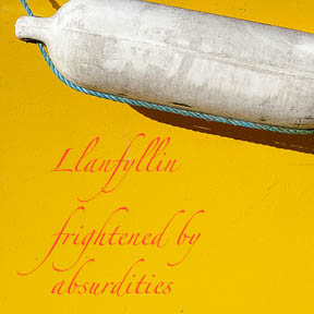 llanfyllin frightened by absurdities