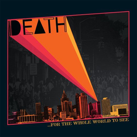 ...For The Whole World To See by Death