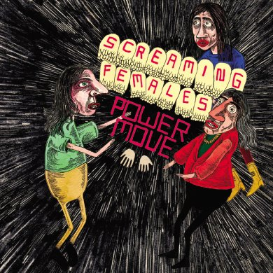 Power Move by Screaming Females