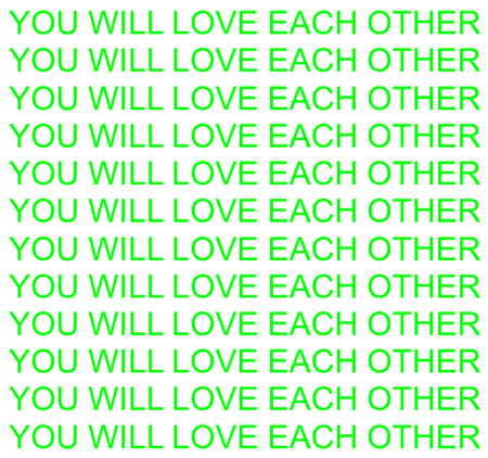 You Will Love Each Other