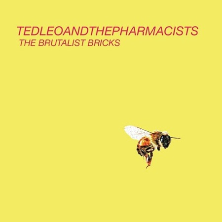 Ted Leo + The Pharmacists The Brutalist Bricks