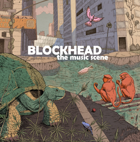 The Music Scene by Blockhead