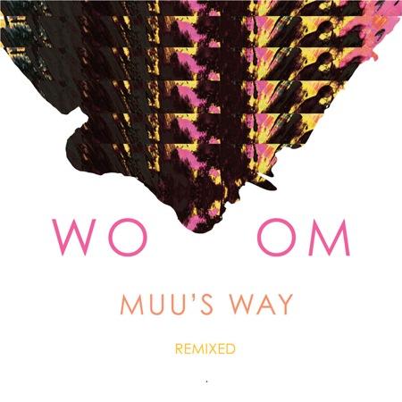 Muus Way Remixed by WOOM