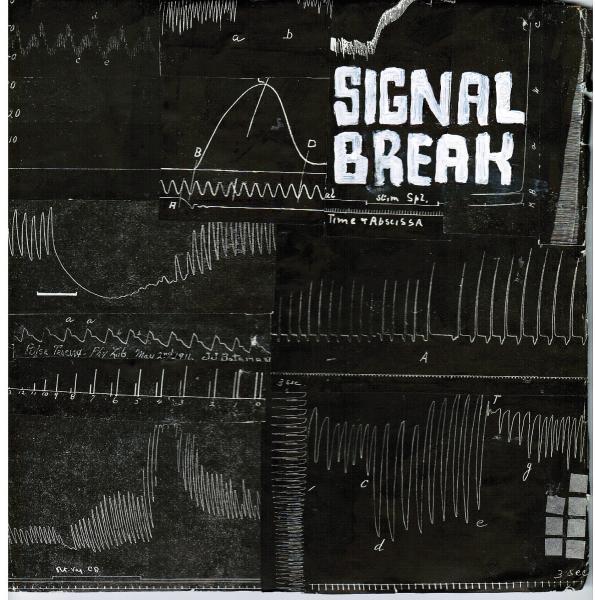 Signal Break