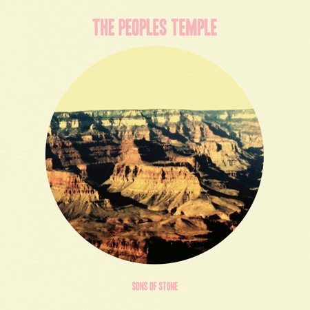 Sons of Stone by The People's Temple