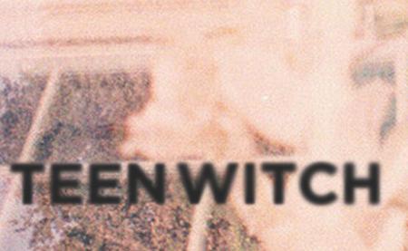 Teen Witch Whoa Whoa EP