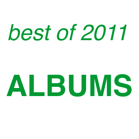 gimme tinnitus best of 2011 - favorite albums