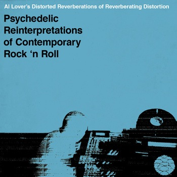 Distorted Reverberations (of Reverberating Distortion) by Al Lover