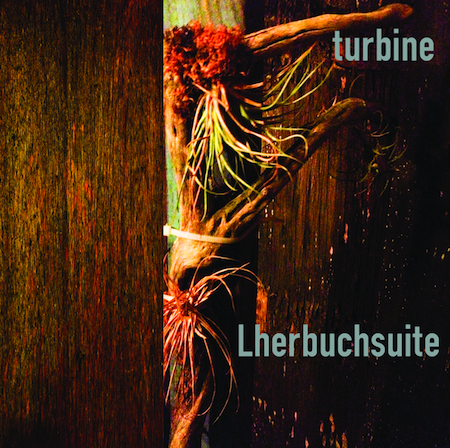 Lherbuchsuite by Turbine