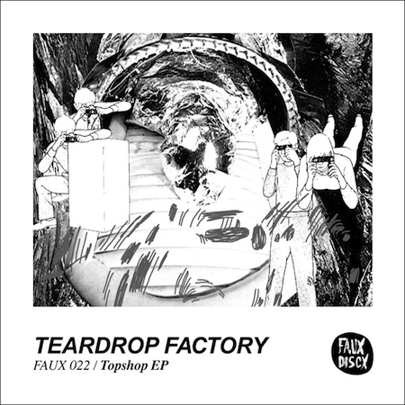 topshop ep by teardrop factory