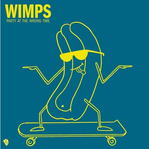 wimps party at the wrong time