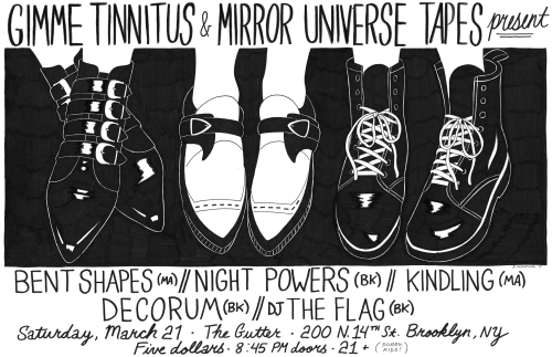 show :: 3/21/15 @ The Gutter > Bent Shapes + Night Powers + Kindling + Decorum + DJ The Flag