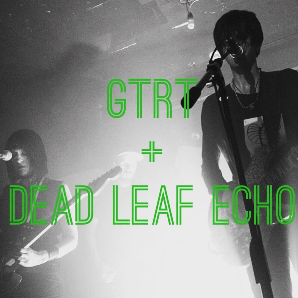 Dead Leaf Echo + GTRT
