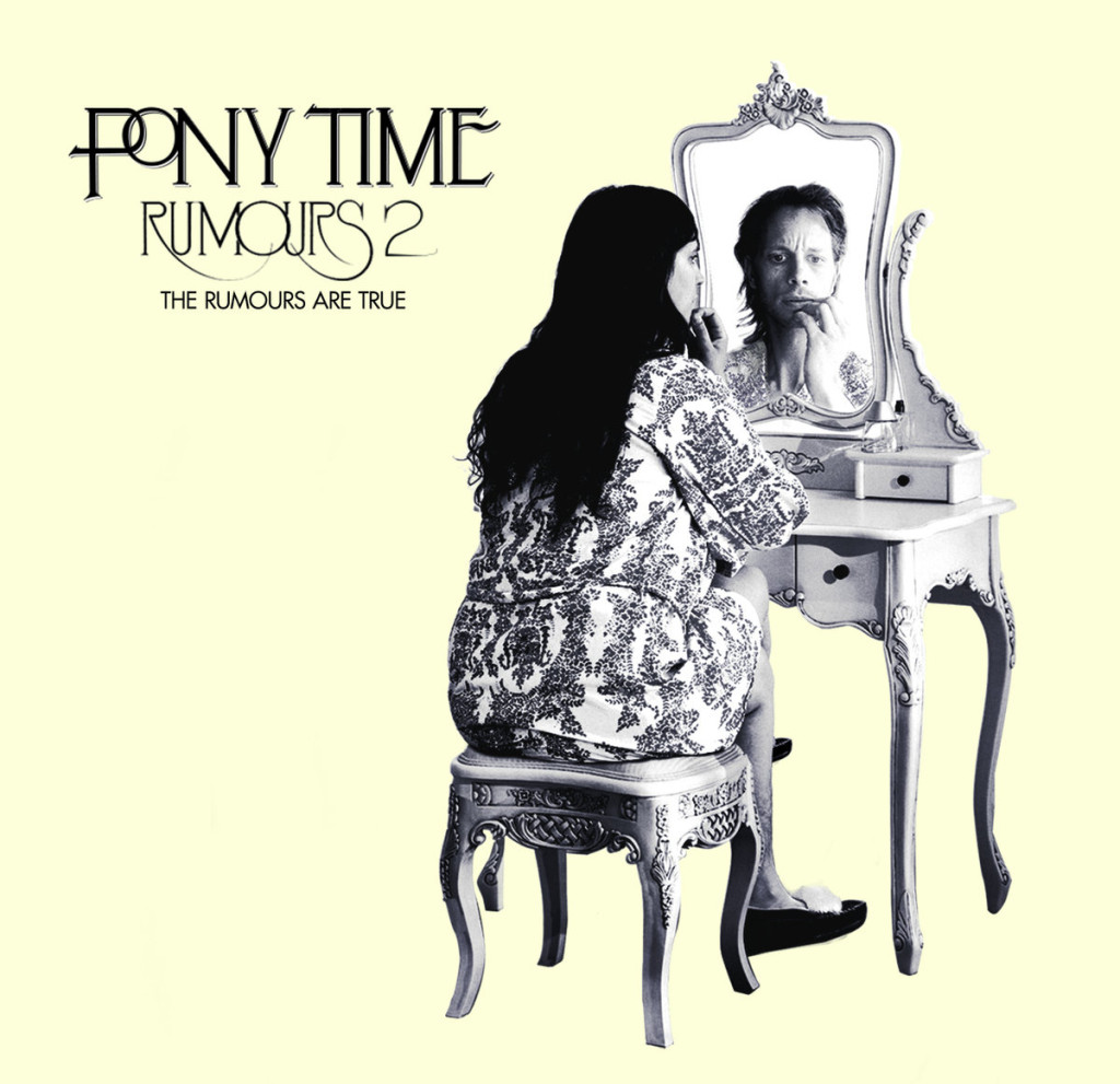 rumors 2 the rumors are true by pony time