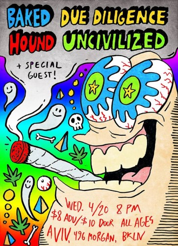 stream these :: 4/20 Edition w/ The Unders + Heavy Flow + Cheek Sweat + Buck Gooter + Sunwatchers + Baked + Hound