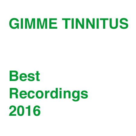 best of 2016 :: Favorite Recordings, Vol. 1