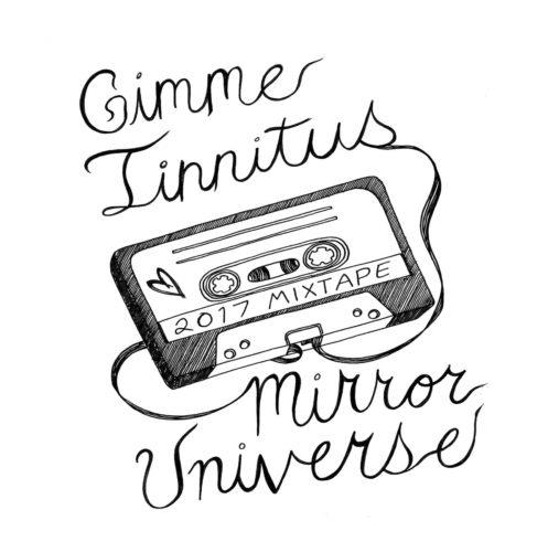 album stream :: The GIMME TINNITUS Mirror Universe 2017 Mixtape (benefiting the NYCLU)