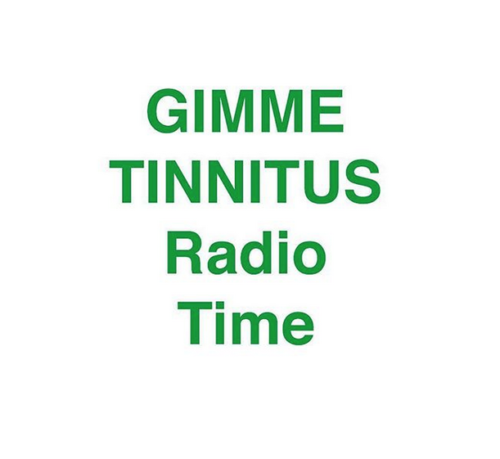 podcast :: GIMME TINNITUS Radio Time > 1/28/18