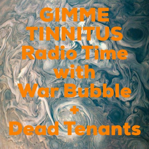 podcast :: GIMME TINNITUS Radio Time > 7/15/18