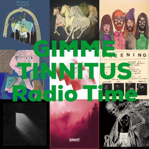podcast :: GIMME TINNITUS Radio Time > 8/12/18