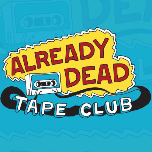 audio streams :: The Already Dead Tape Club 2019