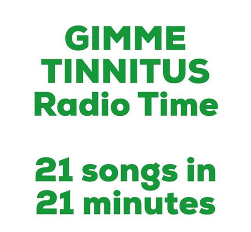 podcast :: GIMME TINNITUS Radio Time > 6/16/19 (21 Song In 21 Minutes!)