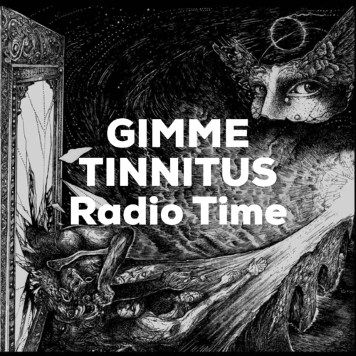 podcast :: GIMME TINNITUS Radio Time > 12/1/19 (The One With Eugenius In The Middle)