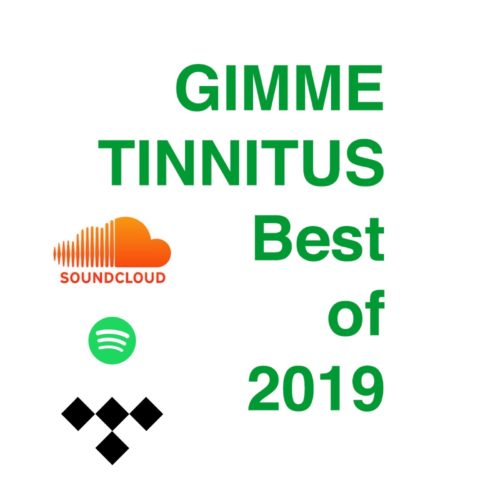 best of 2019 ::  Soundcloud + Spotify + Tidal Playlists