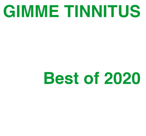 podcast :: GIMME TINNITUS Radio Time > 5/3/20 (The Best Of 2020 So Far)