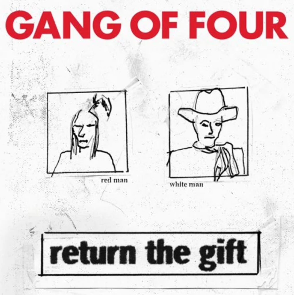 return the gift by gang of four