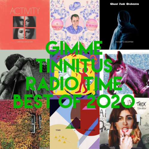 GIMME TINNITUS Radio Time > 12/27/20 (The Best of 2020)